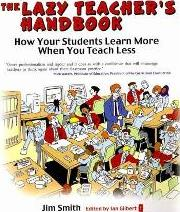 The Lazy Teacher's Handbook