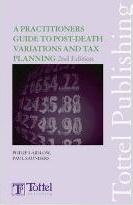 A Practitioner's Guide to Post-death Variations and Tax Planning