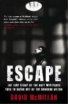 EscapeThe True Story of the Only Westerner Ever to Break Out of th