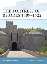 The Fortress of Rhodes 1309-1522