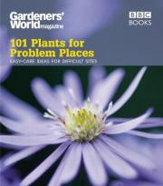 """""""Gardeners' World"""" 101 - Plants for Problem Places"""