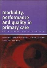 Morbidity, Performance and Quality in Primary Care: A Practical Guide Volume 2