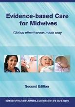 Evidence-Based Care for Midwives
