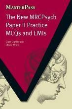The New MRCPsych Paper II Practice