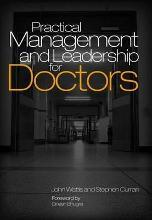 Practical Management and Leadership for Doctors