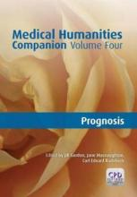 Medical Humanities Companion: Prognosis v. 4