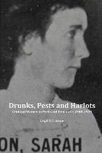 Drunks, Pests and Harlots