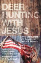 Deer Hunting with Jesus