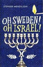 Oh Sweden! Oh Israel!