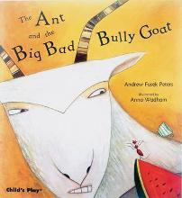 The Ant and the Big Bad Bully Goat