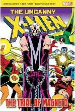 The Uncanny X-Men: The Trial of Magneto