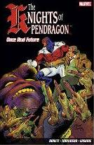 Knights Of Pendragon, The Vol. 1