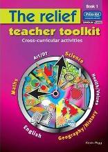 The Relief Teacher Toolkit: Bk. 1