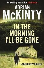 In the Morning I'll be Gone: Book 3