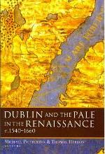 Dublin and the Pale in the Renaissance