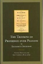 The Triumph of Prudence Over Passion by Elizabeth Sheridan