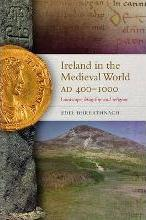 Ireland in the Medieval World, AD400-1000