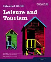 Edexcel GCSE in Leisure and Tourism: Student Book
