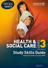 BTEC Level 3 National Health and Social Care Study Guide