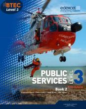 BTEC Level 3 National Public Services: Student Book No. 2
