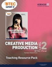 BTEC Level 2 First Creative Media Production Teaching Resource Pack