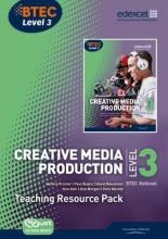 BTEC Level 3 National Creative Media Production: Teaching Resource Pack