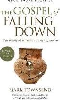 The Gospel of Falling Down