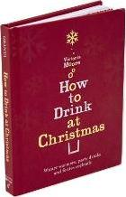 How to Drink at Christmas