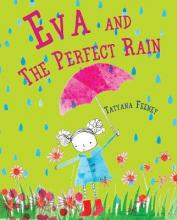 Eva and the Perfect Rain