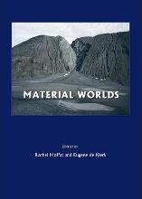 Material Worlds: Proceedings of the Conference Held at Glasgow University 2005