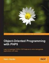 Object-Oriented Programming with PHP5