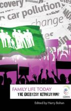 The Greatest Revolution: Family Life Today 2008