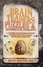 Brainteasers, Puzzles &Mathematical Diversions