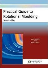 Practical Guide to Rotational Moulding (Second Edition)