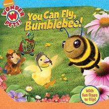 You Can Fly, Bumblebee!