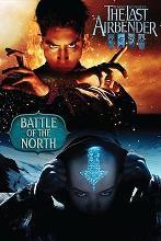 The Last Airbender: Battle of the North