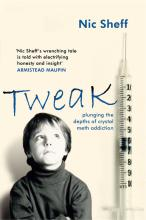 Tweak: Plunging the Depths of Crystal Meth Addiction
