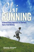 """Chi Running: A Revolutionary Approach to Effortless, Injury Free Running """