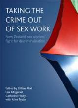 Taking the Crime Out of Sex Work