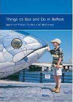 Things to See and Do in Belfast