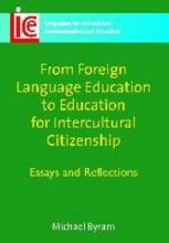 From Foreign Language Education to Education for Intercultural Citizenship