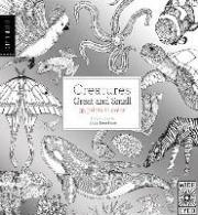 Field Guide: Creatures Great and Small