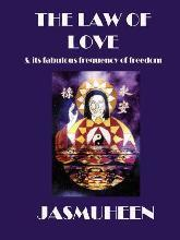 The Law of Love and Its Fabulous Frequency of Freedom