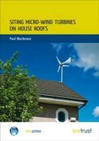 Siting Micro-Wind Turbines on House Roofs