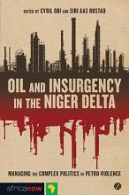 Oil and Insurgency in the Niger Delta