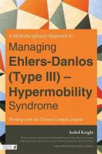 A Multi-Disciplinary Approach to Managing Ehlers Danlos (Type III) - Hypermobility Syndrome