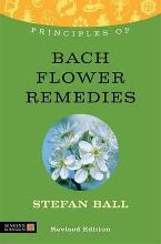 Principles of Bach Flower Remedies