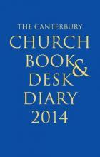 The Canterbury Church Book and Desk Diary 2014