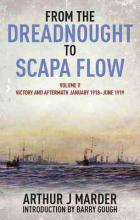 From the Dreadnought to Scapa Flow: Volume 5