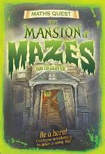 The Maths Quest: The Mansion of Mazes